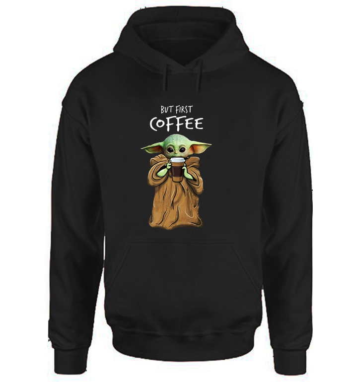 Sudadera con capucha de Baby Yoda but First Coffee en negro